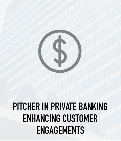 Pitcher in Private Banking Enhancing Customer Engagements